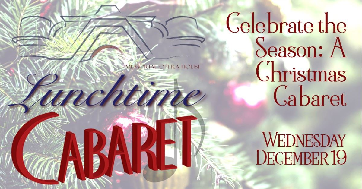 Celebrate The Season Christmas Lunchtime Cabaret