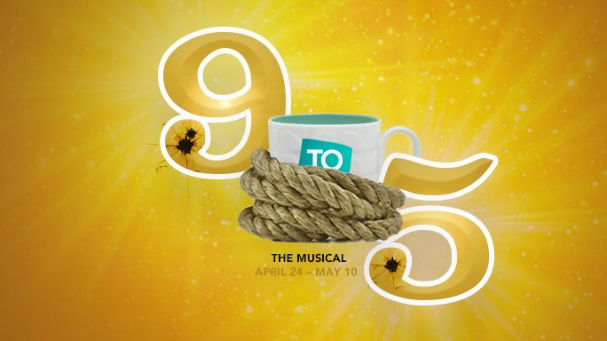 CLICK HERE for information and tickets for 9 To 5 The Musical