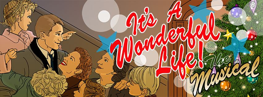 It&#39s A Wonderful Life, The Musical Event Page Banner