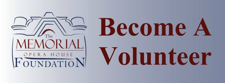 Memorial Opera House Foundation Become A Volunteer Page Banner