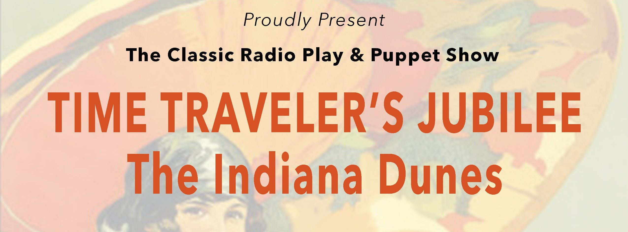 Time Traveler&#39s Jubilee - The Indiana Dunes Event Page Banner