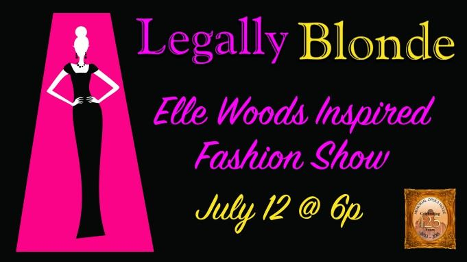 CLICK HERE for more information and tickets to the Legally Blonde Elle Woods Inspired Fashion Show F